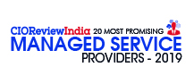 20 Most Promising Managed Service Providers - 2019