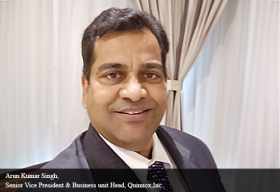 Arun Kumar Singh, Senior Vice President & Business unit Head, Quinnox, Inc